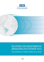 Publicação: Relatório de Investimentos Brasileiros no Exterior 2013