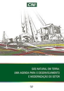 Gás natural em terra: Uma agenda para o desenvolvimento e modernização do setor