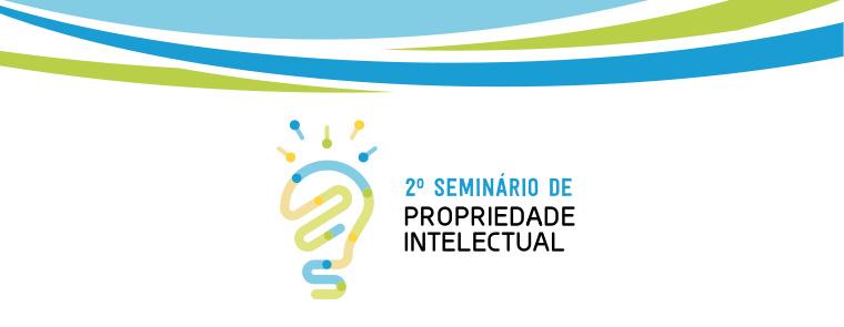 2º Seminário de Propriedade Intelectual