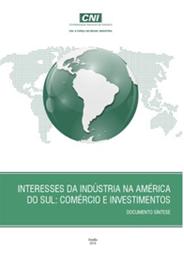 Publicação: Interesses da Indústria na América do Sul: Comércio e Investimentos