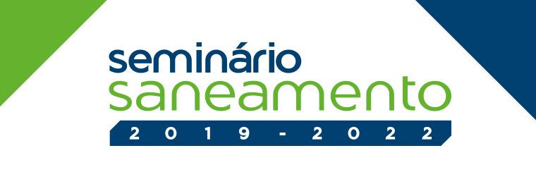Seminário Saneamento 2019-2022