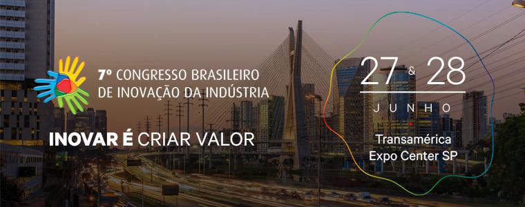 7º Congresso Brasileiro de Inovação da Indústria
