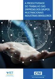 A produtividade do trabalho das empresas dos grupos multinacionais industriais brasileiros