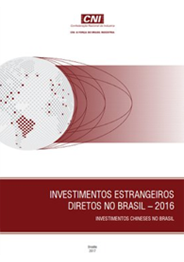 Publicação: Investimentos Estrangeiros Diretos no Brasil - 2016: Investimentos Chineses no Brasil