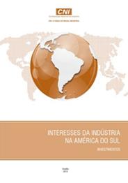 Publicação: Interesses da Indústria na América do Sul: Investimentos