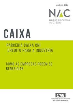 Parceria CAIXA-CNI Crédito para a Indústria