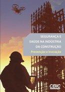 capa_seguranca_e_saude_na_industria_da_construcao_prevencao_e_inovacao.png