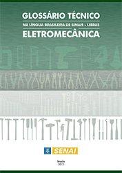 Glossario Tecnico Eletromecanica Em Libras Senai Pagina