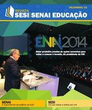 Revista SESI SENAI Educação - Capa de DEZEMBRO/2014