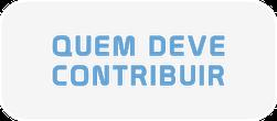 Botão-Quem-deve-contribuir.png