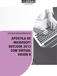 Apostila De Microsoft Outlook 2013 Com Virtual Vision 8 Pagina