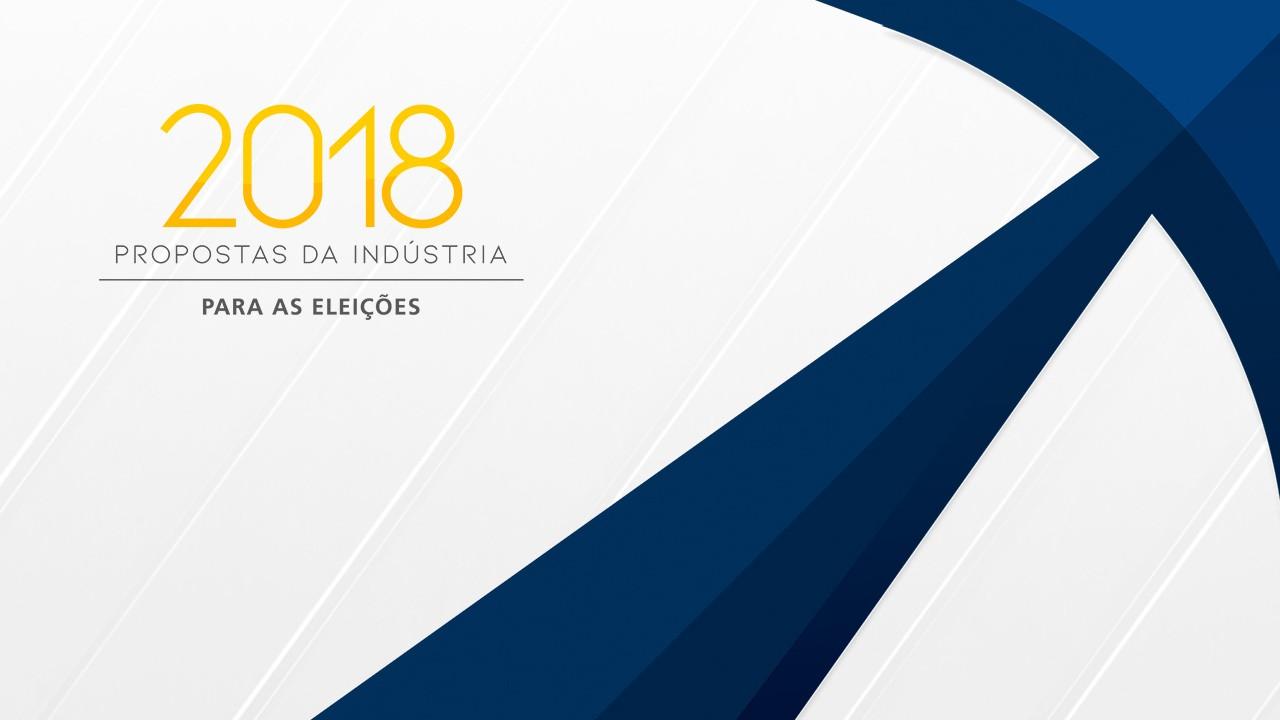 Conheça as propostas da indústria para o próximo presidente da República