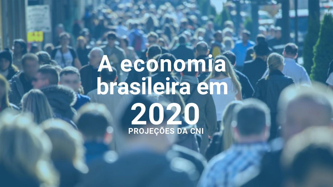 INFOGRÁFICO: Projeções da CNI para a economia brasileira em 2020