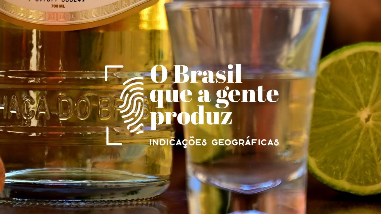 Indicação Geográfica: o redescobrimento do Brasil