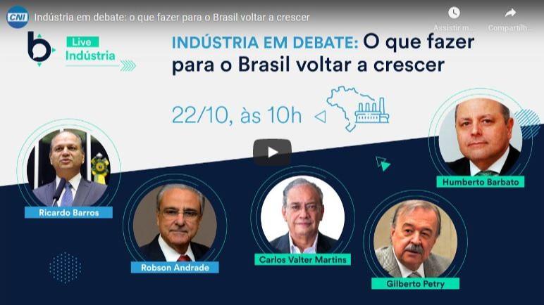O que fazer para o Brasil voltar a crescer? Veja como foi o Indústria em Debate!