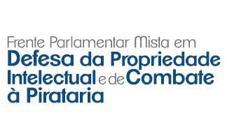Congresso Nacional lança a Frente Parlamentar de Combate à Pirataria