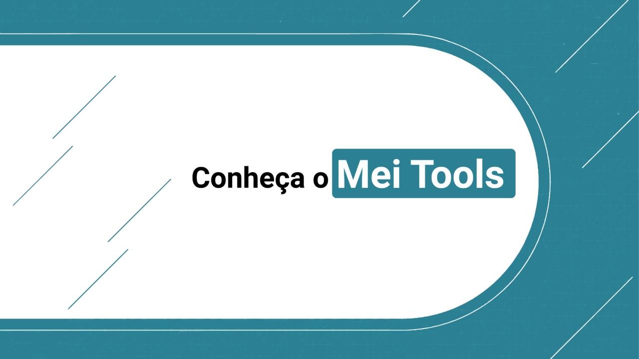 MEI Tools oferece conjunto de ferramentas para empresas brasileiras inovarem