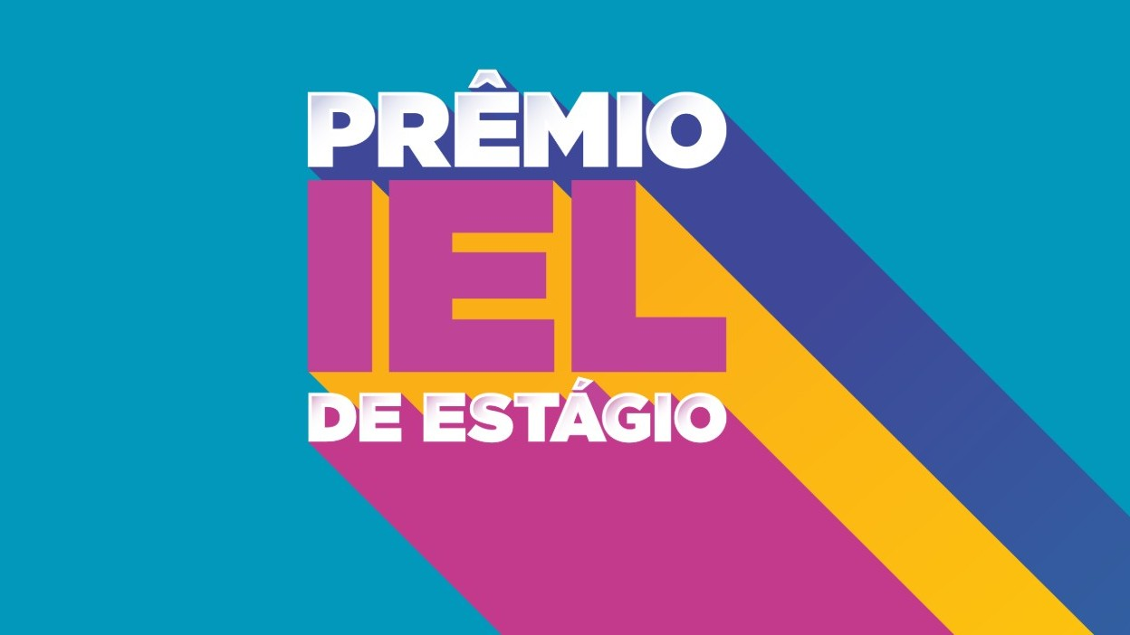 Prêmio IEL de Estágio reconhece as melhores iniciativas de 2019