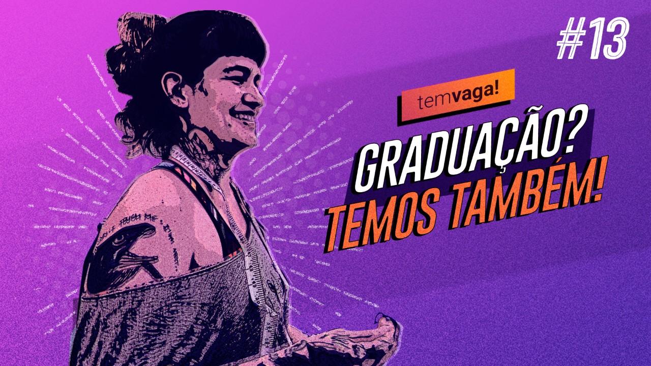 VÍDEO: Graduação no SENAI? É isso que o Tem Vaga! vai mostrar