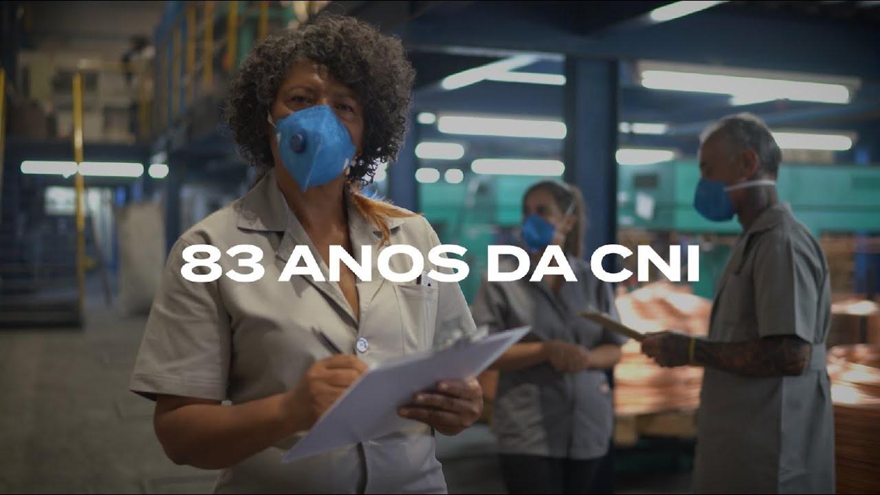 #CNI83anos: Quem é a indústria?