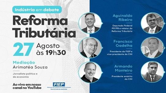 FIEPB realizará webinar sobre Reforma Tributária com relator Aguinaldo Ribeiro e empresários