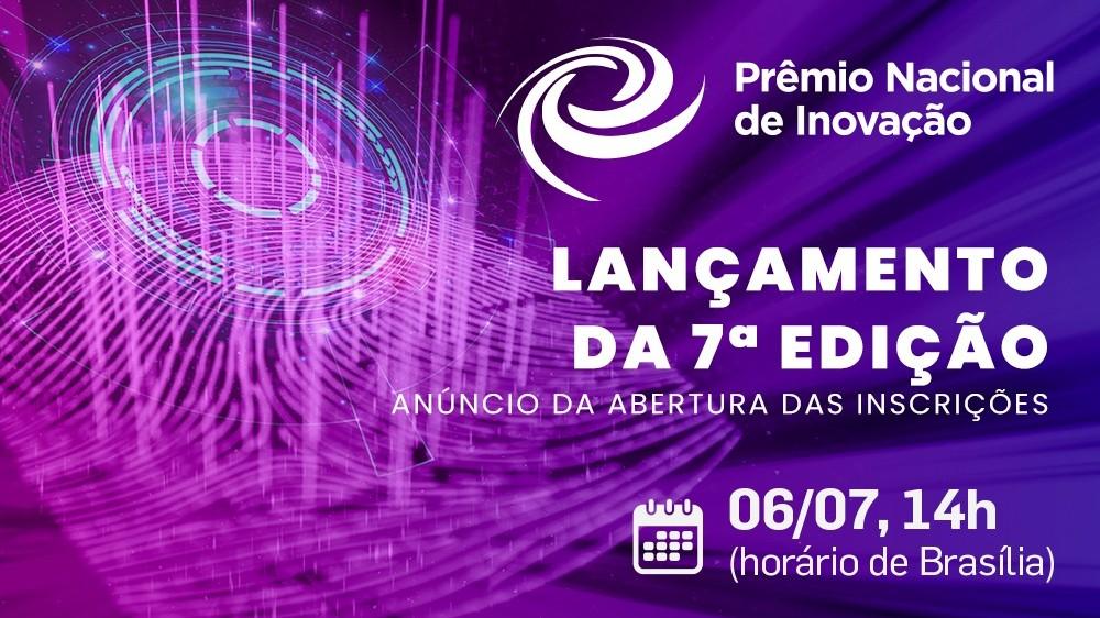Live: CNI e Sebrae abrem amanhã as inscrições para o Prêmio Nacional de Inovação