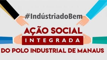 Indústria cria ação social para enfrentar pandemia de covid-19 no Amazonas