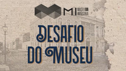 Museu da Indústria lança desafio durante período de isolamento