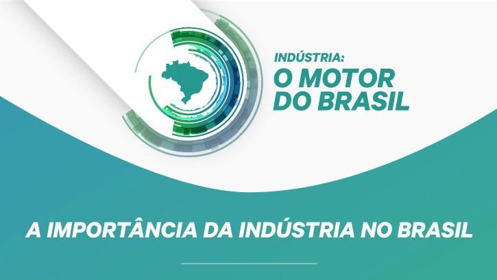 SÉRIE ESPECIAL: A cada real produzido pela indústria, são gerados R$ 2,32 para a economia brasileira