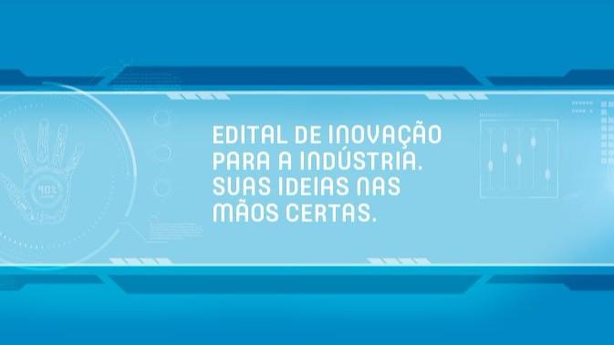 Empresas e startups terão R$ 53,6 milhões do SENAI, do Sebrae e do SESI para investir em inovação