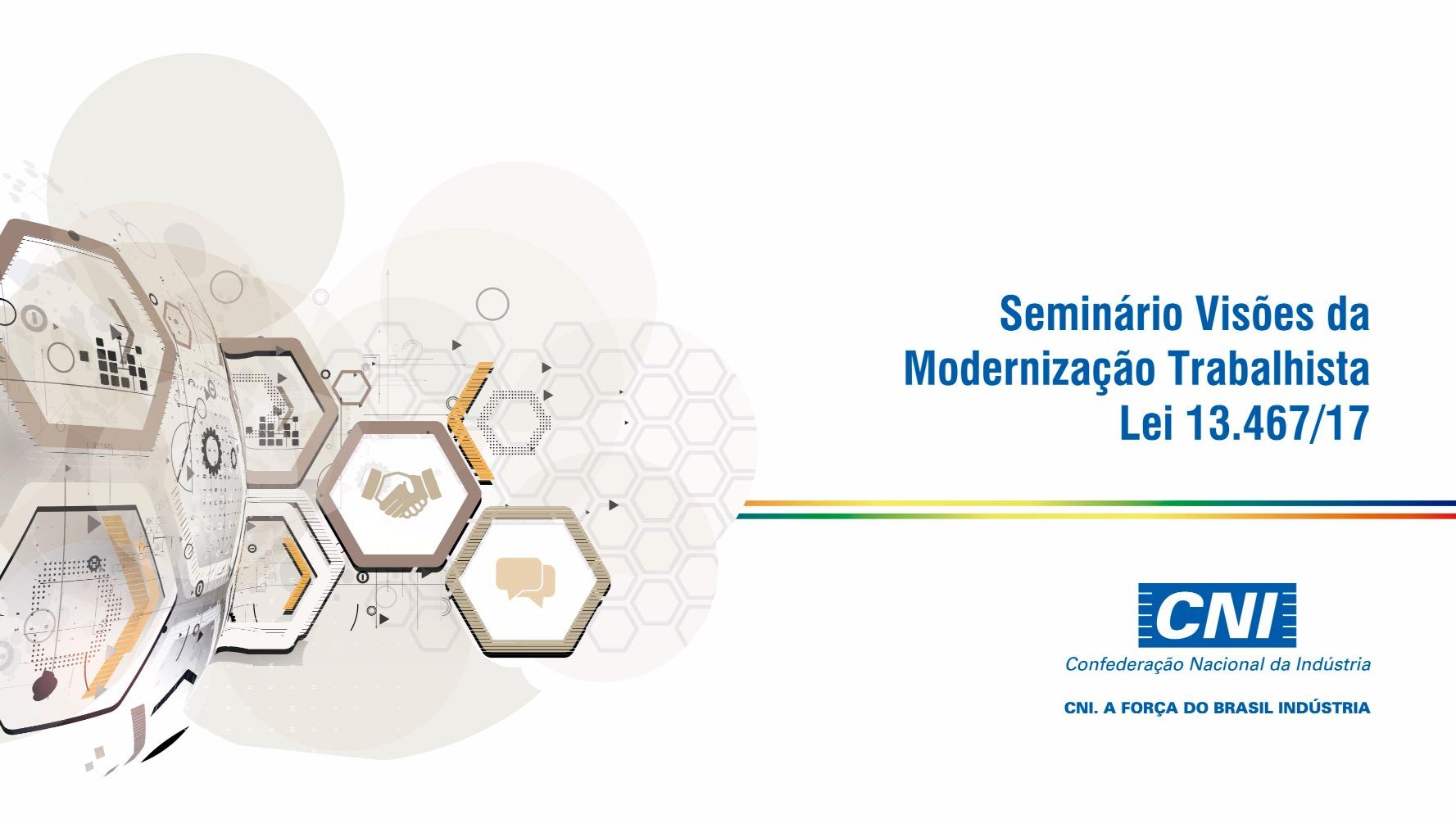 CNI realiza seminário para debater a modernização da legislação trabalhista