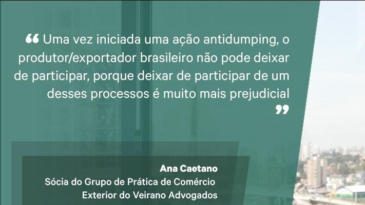 Antidumping não foi criado para proteger ineficiência nem improdutividade, diz Ana Caetano