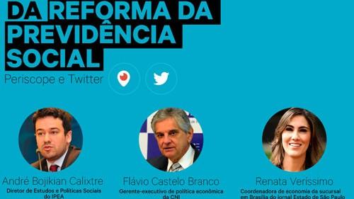 CNI promove bate-papo sobre a necessidade da reforma da Previdência Social nesta quinta-feira (25)